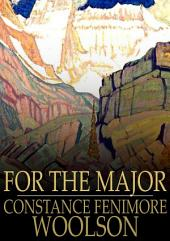 For the Major: A Novelette