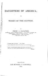 Daughters of America; Or, Women of the Century
