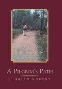 A Pilgrim's Path