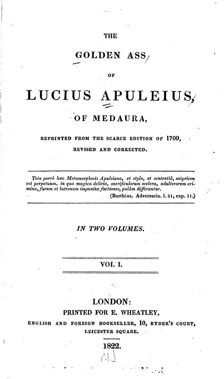 The Golden Ass of Lucius Apuleius, of Medaura