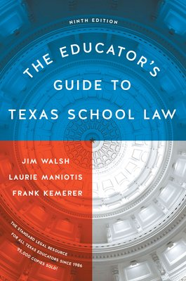 The Educator s Guide to Texas School Law