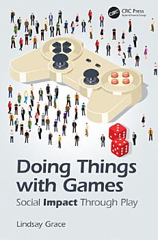 Doing Things with Games PDF