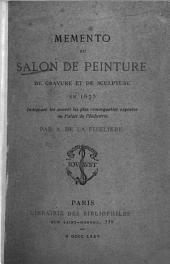 Memento du Salon de Peinture, de gravure et de sculpture en 1875: Indiquant les oeuvres les plus remarquables exposées au Palais de l'Industrie