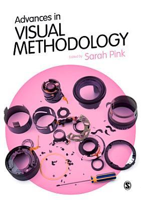 Advances in Visual Methodology PDF