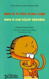 Nana et le Petit Croco rouge: Nana ni man Kôyôp hikômBat - Bilingue français - bassa
