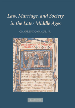 Law  Marriage  and Society in the Later Middle Ages PDF