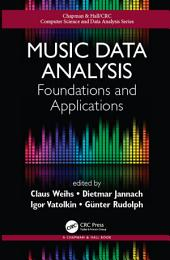 Music Data Analysis: Foundations and Applications