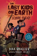 The Last Kids On Earth And The Zombie Parade  Book PDF