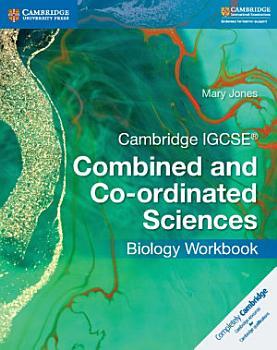 Cambridge IGCSE   Combined and Co ordinated Sciences Biology Workbook PDF