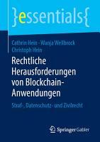 Rechtliche Herausforderungen von Blockchain Anwendungen PDF