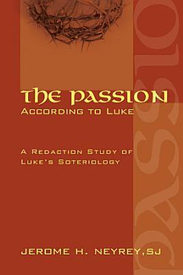 The Passion According to Luke PDF