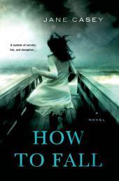How to Fall: A Novel