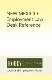 New Mexico Employment Law Desk Reference