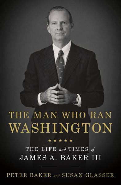 Download The Man Who Ran Washington Book