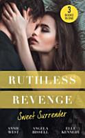 Ruthless Revenge  Sweet Surrender PDF