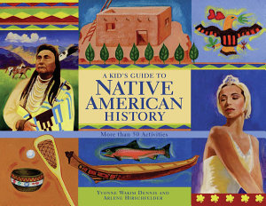 A Kid s Guide to Native American History