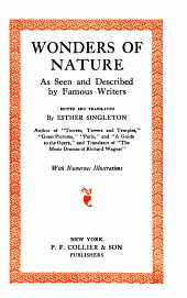 Wonders of nature: as seen and described by famous writers