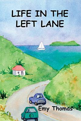 Life in the Left Lane PDF