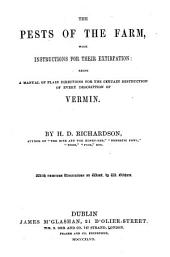 The Pests of the Farm; with Instructions for Their Extirpation: a Manual of Directions for the Destruction of Vermin