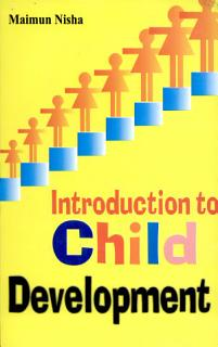 Introduction To Child Development Book