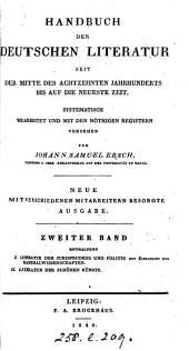 Handbuch der deutschen Literatur seit der Mitte des achtzehnten Jahrhunderts bis auf die neueste Zeit. 2 Bde [eCh in 4 pt.].