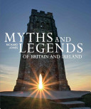 Myths and Legends of Britain and Ireland PDF