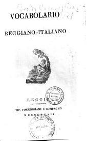 Vocabolario reggiano-italiano: 2, Volume 1