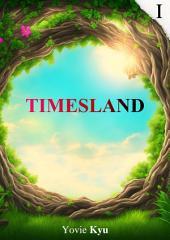 Timesland: Elsie's Story (I)