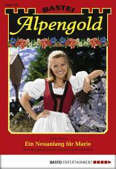 Alpengold - Folge 194: Ein Neuanfang für Marie