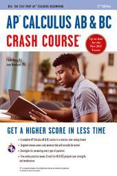 AP® Calculus AB & BC Crash Course Book + Online: Edition 2