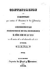 Contestacion al discurso que contra el Ministerio de la Gobernación y sus dependencias pronunció en el Congreso el señor Conde de las Navas en la sesion de 12 de diciembre de 1838