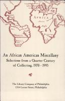 An African American Miscellany Selections from a Quarter Century of Collecting  1970 1995 PDF