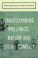 Understanding Prejudice  Racism  and Social Conflict PDF