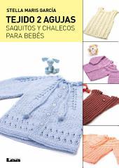 Tejido 2 agujas: Saquitos y chalecos para bebés