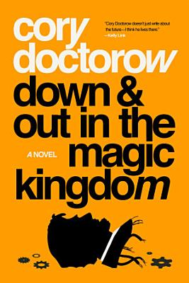Down and Out in the Magic Kingdom PDF