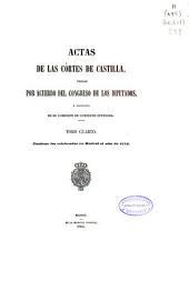 Actas de las Cortes de Castilla...: Actas de las Cortes celebradas en Madrid el año de 1573, Volumen 4