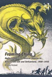 Framing China Book PDF