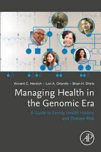 Managing Health in the Genomic Era