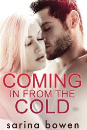 Coming In From the Cold (Contemporary Romance): Gravity #1