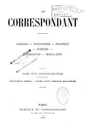 Le Correspondant: religion, philosophie, politique,...
