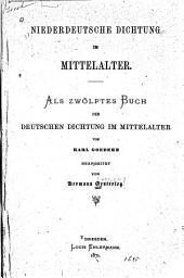 Niederdeutsche Dichtung im Mittelalter ...