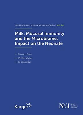 Milk, Mucosal Immunity and the Microbiome