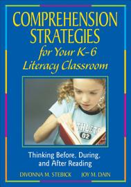 Comprehension Strategies For Your K 6 Literacy Classroom