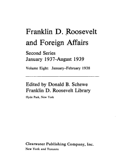 Franklin D  Roosevelt and Foreign Affairs  January February 1938 PDF