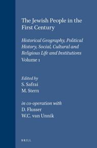The Jewish People in the First Century  Volume 1 PDF