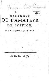 Harangue de l'Amateur de Justice aux trois Estats