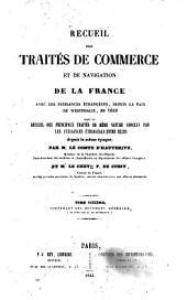 Recueil des traites de commerce et de navigation de la France avec les puissances etrangeres depuis la paix de Westphalie en 1648: Volume10