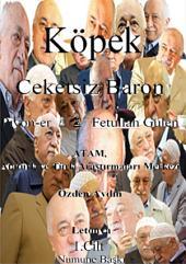 """Köpek """"Ceketsiz Baron"""": Piyon-er ♙♟ Fetullah Gülen"""