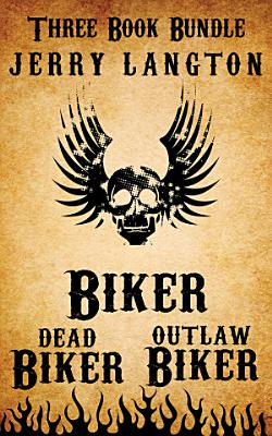 Jerry Langton Three Book Biker Bundle
