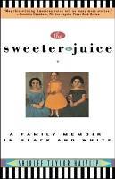 Sweeter the Juice PDF